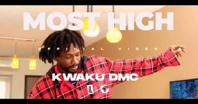 Kwaku DMC Most High Music Video directed by Junie Annan