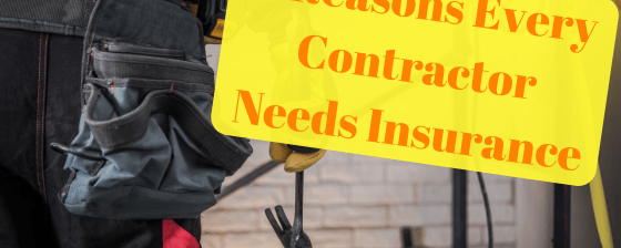 4 Reasons Every Contractor Needs Insurance