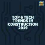 Tech trends in construction