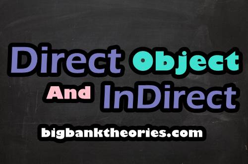 Perbedaan Direct And Indirect Objects