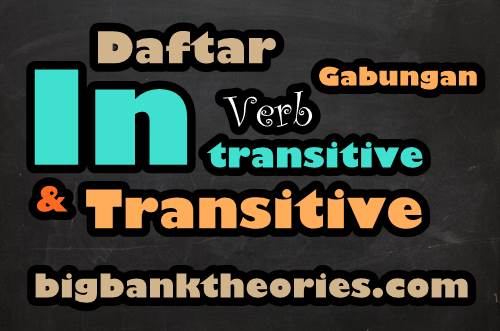 Transitive And Intransitive Verb List