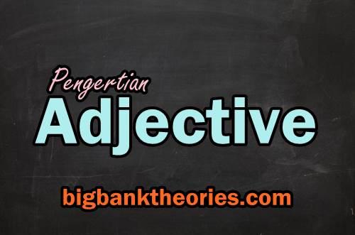 Contoh Penggunaan Dan Penempatan Adjective Dalam Kalimat