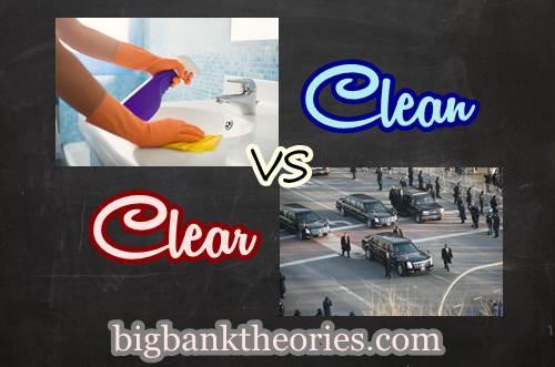 Contoh Penggunaan Kata Clean Dan Clear