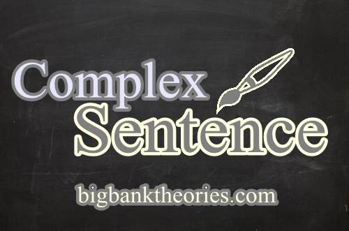 Contoh Kalimat Complex Sentence