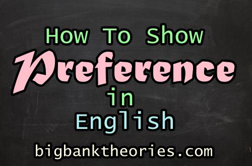 Contoh Kalimat Preference
