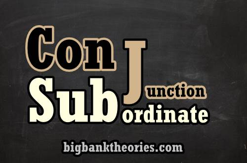 Subordinate Conjunction List