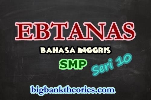 Contoh Soal EBTANAS Bahasa Inggris SMP 1986 Seri 10