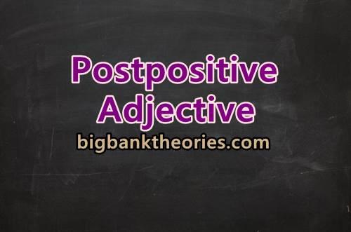 Contoh Postpositive Adjective