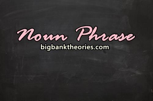 Urutan Dan Rumus Noun Phrase