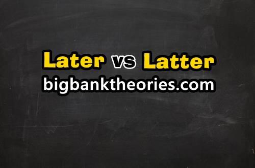 Contoh Kalimat Menggunakan Kata Later Dan Latter