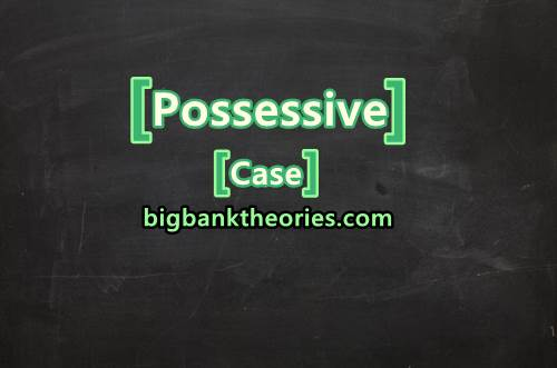 Contoh Possessive Case Dalam Pronoun