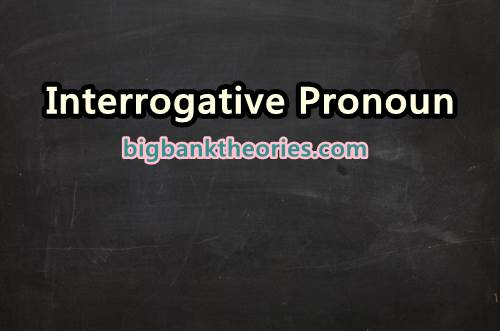 Contoh Interrogative Pronoun
