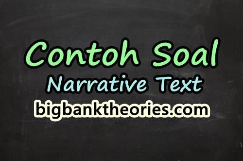 Contoh Soal Narrative Text Dan Jawabannya