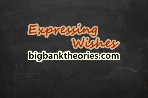 Expressing Wishes Dalam Bahasa Inggris Dan Contoh Kalimatnya