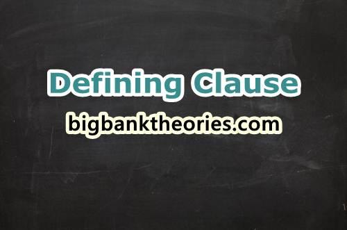 Penjelasan Tentang Essential Clause atau Defining Clause