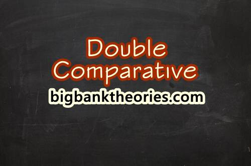 Pengertian Double Comparative