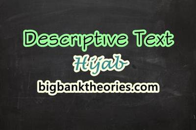 Descriptive Text Bahasa Inggris Tentang Jilbab
