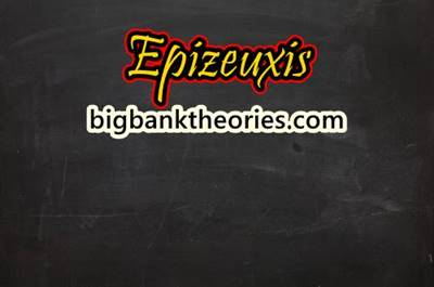 Definition and Examples of Epizeuxis