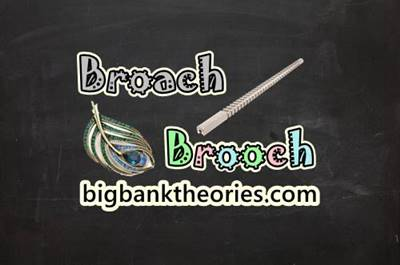 Broach vs Brooch