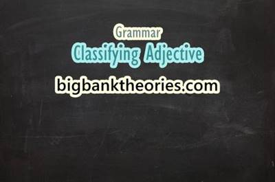 Classifying Adjective And Example