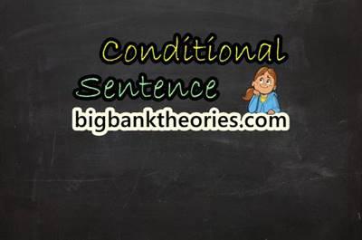 Conditional Sentence in English Grammar