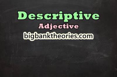 Descriptive Adjective Dalam Bahasa Inggris Beserta Contohnya