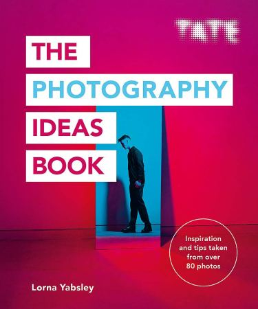 The Photography Ideas Book