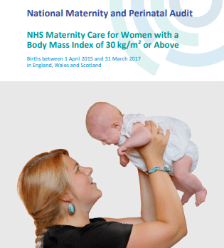 Image of the front cover of the National Maternity and Perinatal Audit on NHS Maternity Care for Women with a Body Mass Index of 30kg/m2 or above, showing a woman with her hair tied back holding a newborn so it can look down into her face.