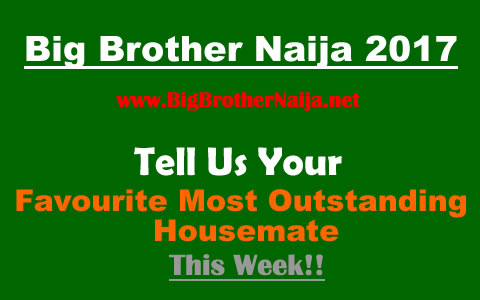 Week 4 Most Outstanding Big Brother Naija 2017 Housemate