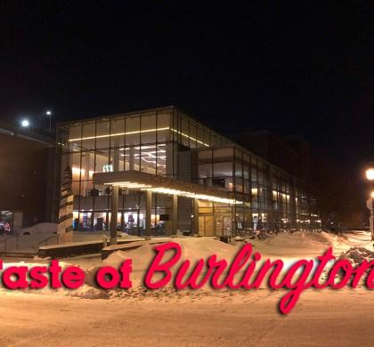Culinary Destination: A Taste of Burlington 2019 Launch Highlights. #ad @tasteofburl