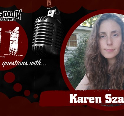 11 Questions with… Karen Szabo. @AntsyButterfly #bdk11Qs