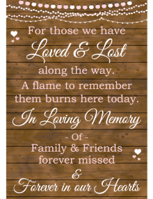 Loved & Lost Sign - Wood
