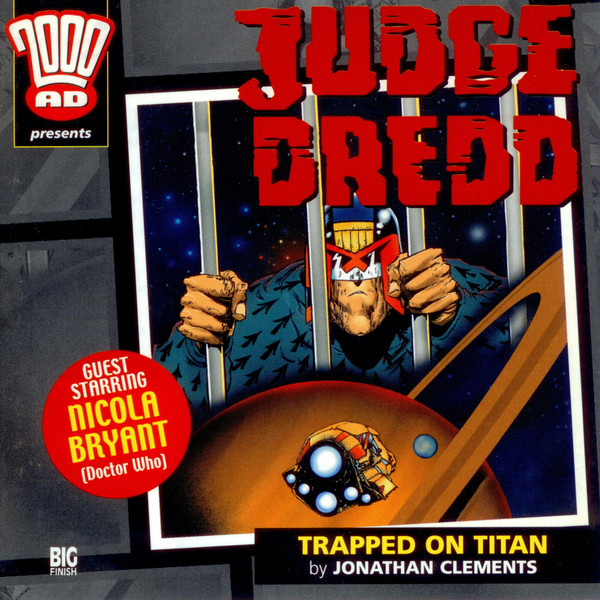 Judge Dredd: Trapped on Titan Audio Drama Review