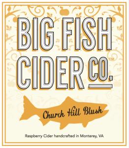 Big Fish Cider Co. Church Hill Blush label