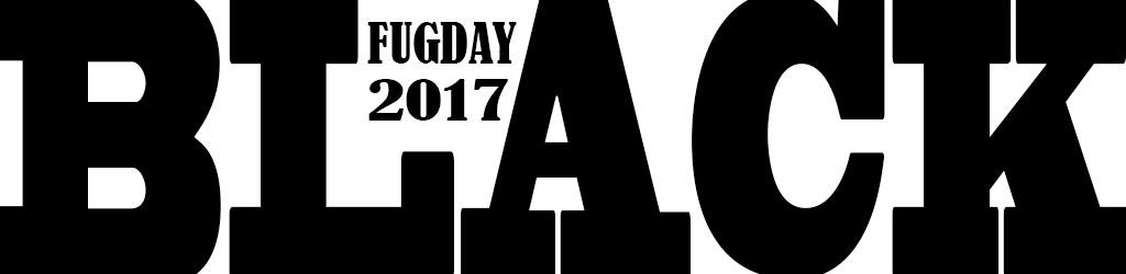BLACK FUGDAY 2017