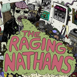 Bigger Boat Records-Raging Nathans