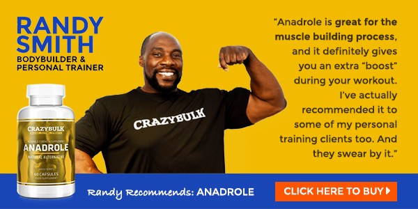Anadrole review by Randy Smith