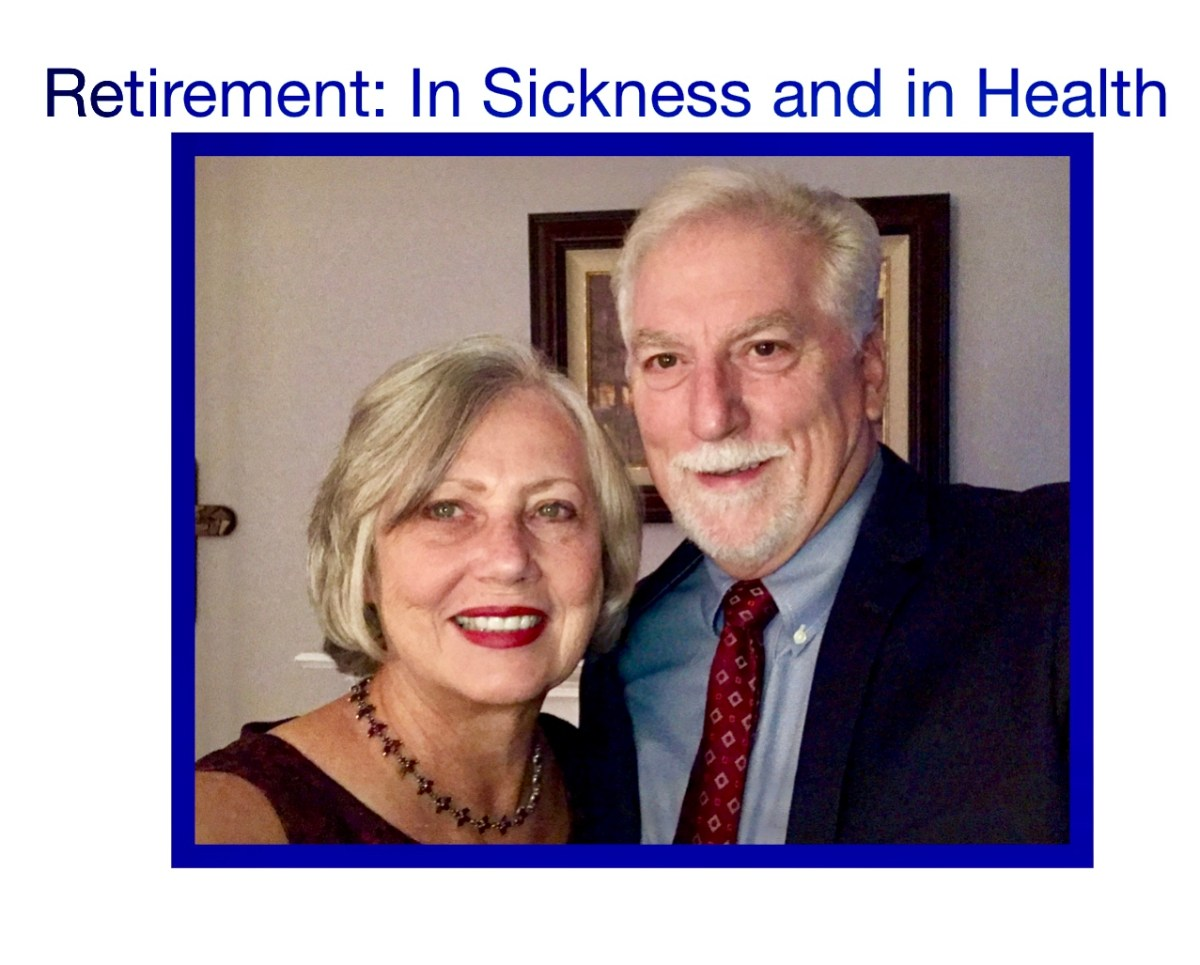 Retirement:  In Sickness and in Health