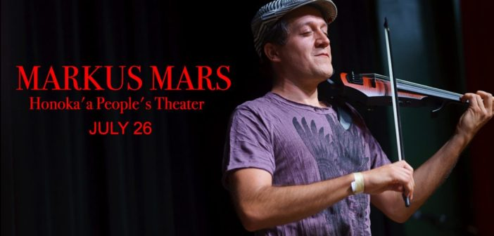 Markus Mars Coming to Honoka'a People's Theater July 26