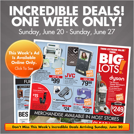 Incredible Deals One Week Only! Sunday June 20 - Sunday, June 27