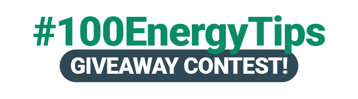 #100EnergyTips Giveaway Contest