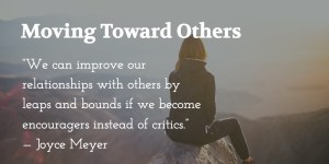 Moving Toward Others