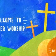 Welcome to Easter worship