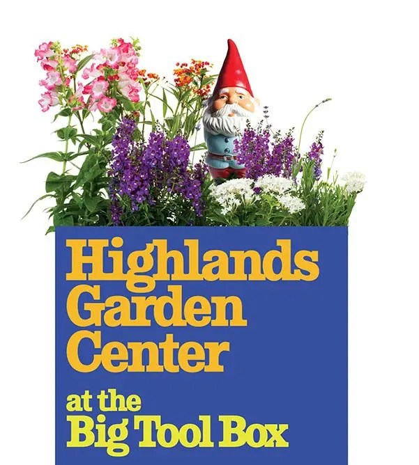 Highlands Garden center at the Big Tool Box