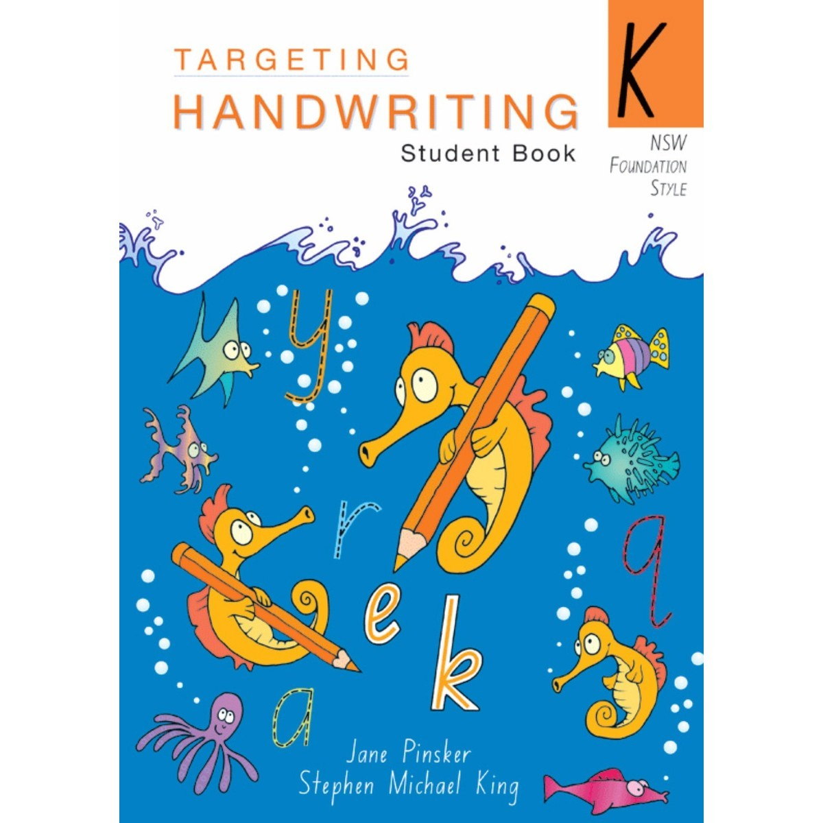 Targeting Handwriting Student Book Year K