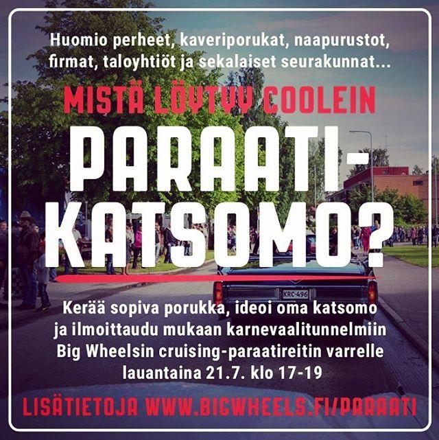 Vielä ehtii ilmoittautua @bigwheelsevents PARAATIKATSOMO-skabaan! Katso ohjeet www.bigwheels.fi/paraati
