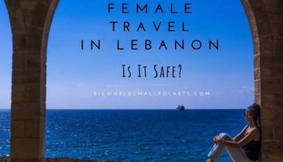 The Ultimate Lebanon Packing List - Big World Small Pockets