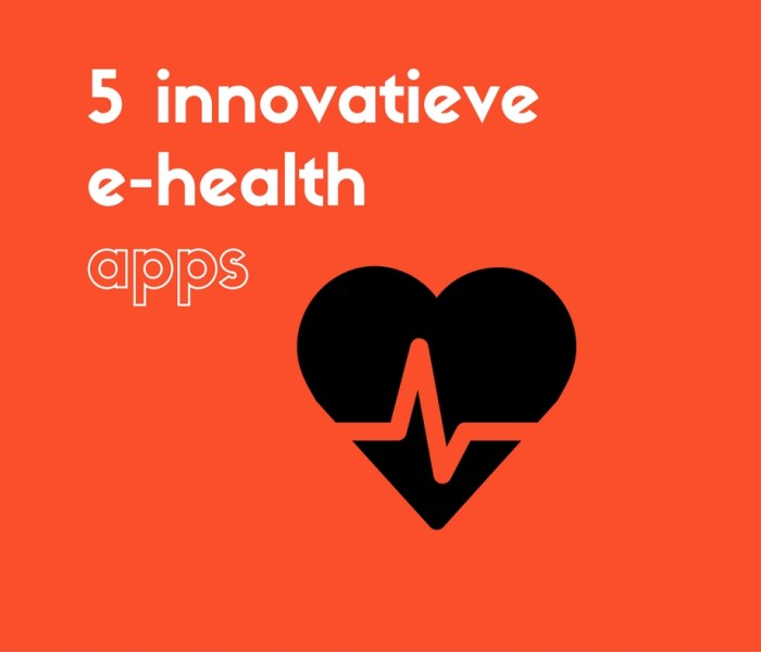 5 Innovatieve apps in e-Health