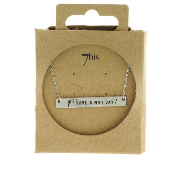 170078ARG Collier Have A Nice Day Argenté Rectangle Plaque Gravée