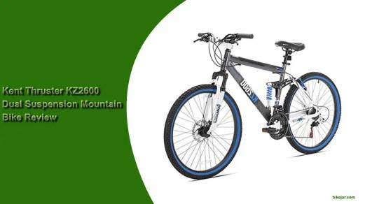 Kent Thruster KZ2600 Dual Suspension Mountain Bike Review